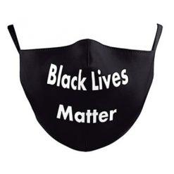 Reusable Face Mask - Black Lives Matter - washable cloth / Masque lavable en tissu